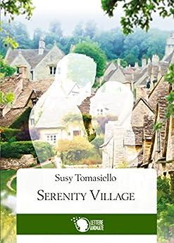 Serenity Village di [Susy Tomasiello]