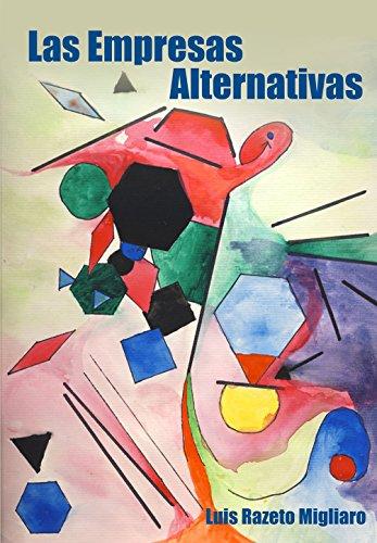 Descargar Libro LAS EMPRESAS ALTERNATIVAS de Luis Razeto Migliaro