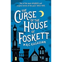 The Curse of the House of Foskett: The Gower Street Detective Series 02