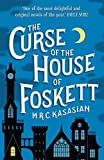 The Curse of the House of Foskett by M.R.C. Kasasian front cover