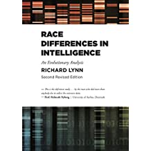 Race Differences in Intelligence: An Evolutionary Analysis (English Edition)