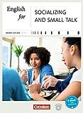 Short Course Series - Business Skills: B1-B2 - English for Socializing and Small Talk - Neue Ausgabe: Kursbuch mit CD