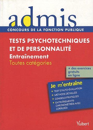 Concours épreuve Tests psychotechniques et de personnalité - Ecrit - Catgéories A, B, C - Admis - Je m entraîne