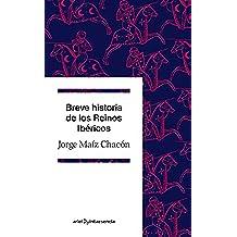 Breve Historia De Los Reinos Ibéricos (Quintaesencia)