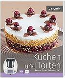 Kuchen und Torten Rezepte für den Thermomix TM5