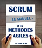 Telecharger Livres Manuel d introduction a Scrum et aux methodes agiles (PDF,EPUB,MOBI) gratuits en Francaise
