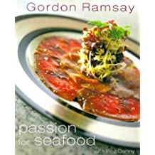 Gordon Ramsey's Passion for Seafood by Gordon Ramsey (2000-01-03)