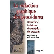 La rédaction graphique des procédures: Démarche et techniques de description des processus