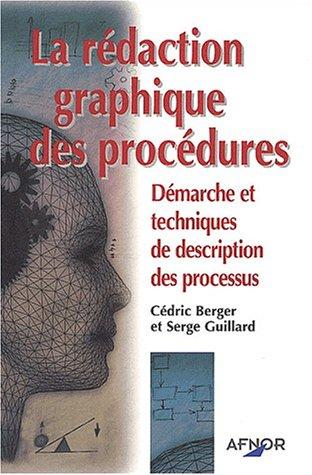 La rdaction graphique des procdures: Dmarche et techniques de description des processus