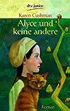 Alyce und keine andere: Roman bei Amazon kaufen