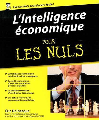 L'intelligence économique pour les nuls par Eric Delbecque