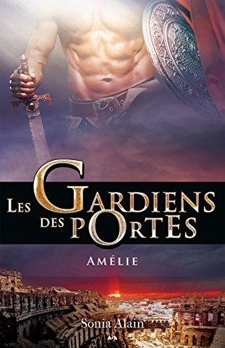 Les gardiens des portes: Amélie