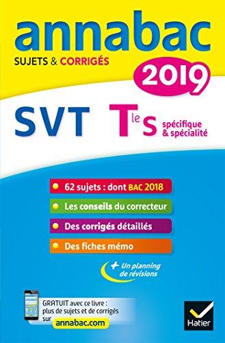 Annales Annabac 2019 SVT Tle S: sujets et corrigés du bac Terminale S par Jacques Bergeron