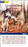 Telecharger Livres Le Cri du loup (PDF,EPUB,MOBI) gratuits en Francaise