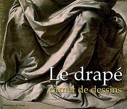 Le drapé : Carnet de dessins par Patrick Le Chanu