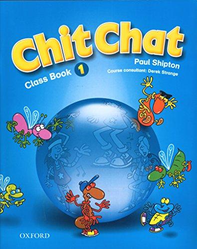 Chit Chat 1 : Class Book par Paul Shipton