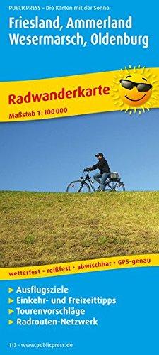 Friesland, Ammerland, Wesermarsch, Oldenburg: Radwanderkarte mit Ausflugszielen, Einkehr- & Freizeittipps, wetterfest, reissfest, abwischbar, GPS-genau. 1:100000 (Radkarte/RK)