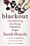Image de Blackout: Remembering the Things I Drank to Forget