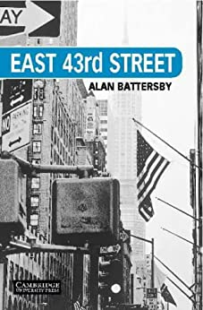 East 43rd Street Level 5 (cambridge English Readers) por Alan Battersby epub