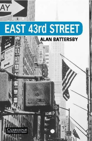 East 43rd Street Level 5 (Cambridge English Readers) par Alan Battersby