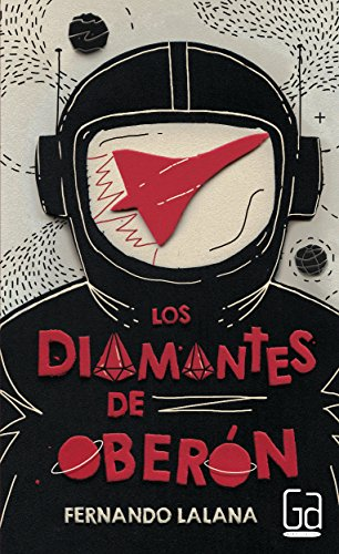 Los diamantes de Oberón (Gran angular) por Fernando Lalana