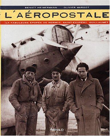 L'Aéropostale par Benoît Heimermann