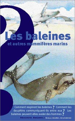 Les baleines et autres mammifères marins