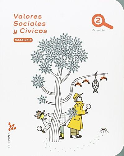 Valores Sociales y Cívicos 2º Primaria - Andalucia - 9788414001646