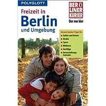 Freizeit in Berlin und Umgebung