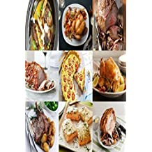 Roast RECIPES: Quick And Easy Simple Methods of Making Delicious Beefy Dishes and healthy Roast Recipes We Are Here to Help and Give The Gift your's. (English Edition)