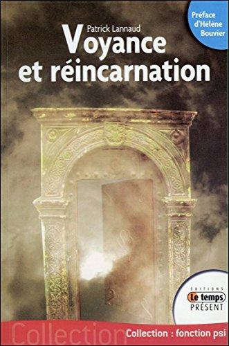Voyance et réincarnation par Patrick Lannaud