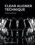 Clear Aligner Technique