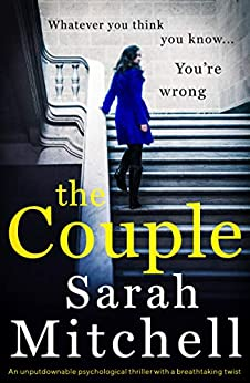 The Couple: An unputdownable psychological thriller with a breathtaking twist by [Mitchell, Sarah]