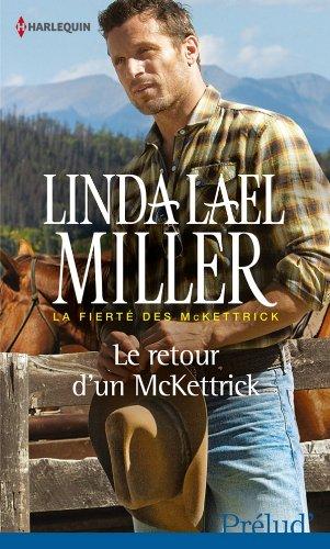 Le retour d'un McKettrick par Linda Lael Miller