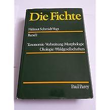 Die Fichte, 2 Bde. in 4 Tl.-Bdn., Bd.1, Taxonomie, Verbreitung, Morphologie, Ökologie, Waldgesellschaften