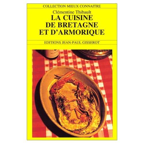 La cuisine de Bretagne et d'Armorique