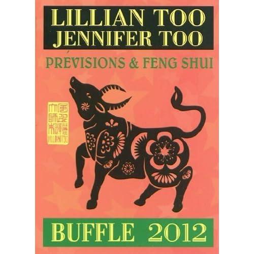 Buffle 2012 - Prévisions et Feng Shui de Lillian Too (6 octobre 2011) Broché