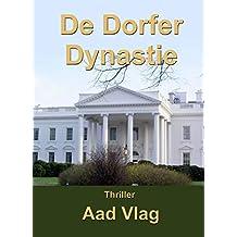De Dorfer dynastie (Rick Dorfer Book 1)