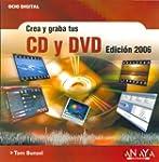 Crea y graba tus Cd Y Dvd, 2006 / Eas...