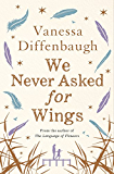 We Never Asked for Wings (English Edition)