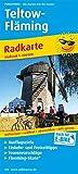Teltow - Fläming: Radkarte mit Ausflugszielen, Einkehr- & Freizeittipps, Flaeming-Skate®, wetterfest, reißfest, abwischbar, GPS-genau. 1:100000 (Radkarte / RK)
