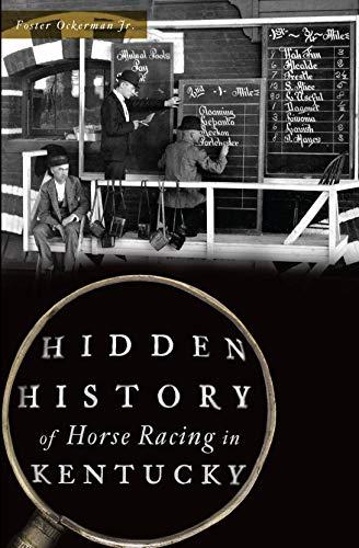 Hidden History of Horse Racing in Kentucky (English Edition)