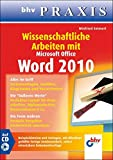 Wissenschaftliche Arbeiten mit Microsoft Word 2010 (bhv Praxis)