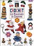 Crochet - Les Miniatures de Cendrine