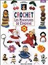 Crochet : Les Miniatures de Cendrine par Armani