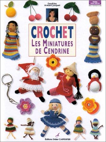 Crochet : Les Miniatures de Cendrine