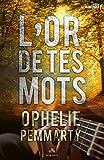L'or de tes mots (MXM.ROMANCE) (French Edition)