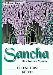 Sancha: Das Tor der Myrrhe (Töchter des Teufels 2) (German Edition)