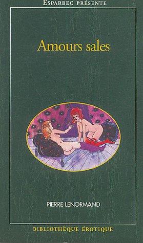 Amours sales par Pierre Lenormand
