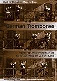 German Trombones. Volkslieder, Walzer und Märsche für Posaunentrio (Partitur und Stimmen)